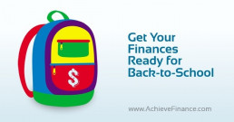 Get Your Finances Ready for Back-to-School