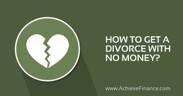 How to Get a Divorce with No Money