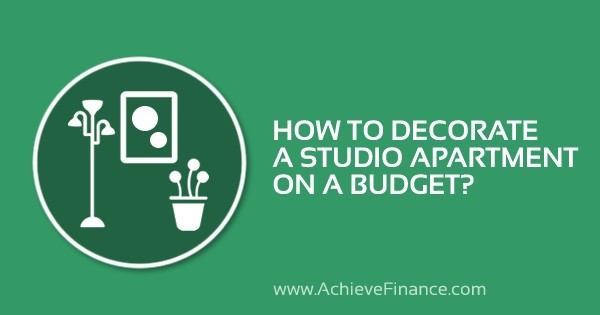 How To Decorate A Studio Apartment On A Budget?
