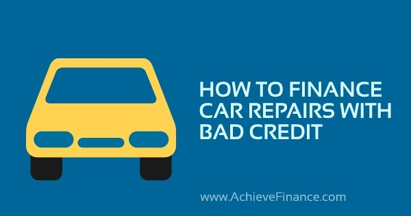 How To Finance Car Repairs With Bad Credit