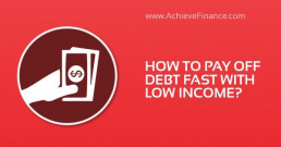 How To Pay Off Debt Fast With Low Income