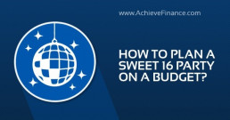 How To Plan A Sweet 16 Party On A Budget