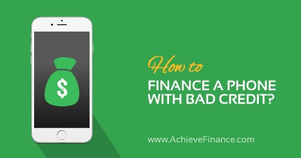 How to Finance a Phone with Bad Credit?